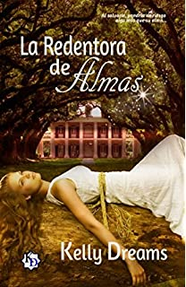 La Redentora de Almas (Spanish Edition)