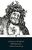 A Christmas Carol and Other Christmas Writings (Penguin Classics)