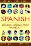 SPANISH - GENERAL KNOWLEDGE WORKOUT #5: A new way to learn Spanish Review