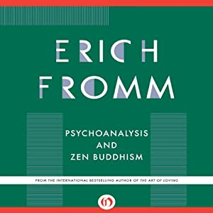 Psychoanalysis and Zen Buddhism Audiobook