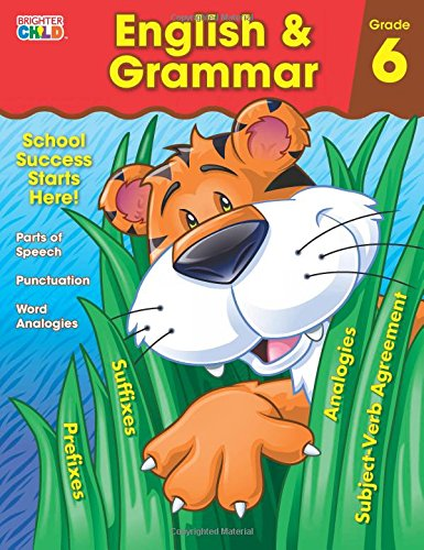 English & Grammar Workbook, Grade 6 (Brighter Child Workbooks ...