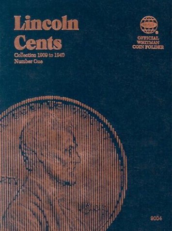 Lincoln Cents Folder #1, 1909-1940 (Lincoln Memorial Cents Album)