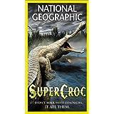 Nat'l Geo: Supercroc