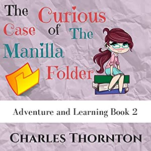 The Curious Case of the Manila Folder Audiobook