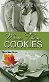 More Than Cookies (The Maple Leaf Series Book 2)