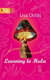 Learning to Hula, Lisa Childs, 0373881053