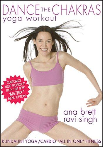 Dance the Chakras Yoga Workout - Ana Brett & Ravi Singh ***With the New MATRIX Menu Option*** ()