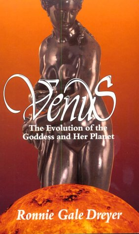 Venus: The Evolution of the Goddess and her Planet -