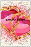 Diamond Hearts, Donna Hernandez, 1495315800