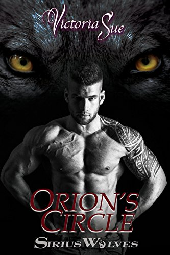 (Orion's Circle (Sirius Wolves Book)