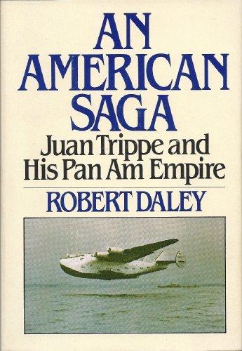 An American saga: Juan Trippe and his Pan Am empire ()
