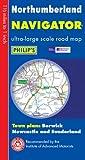 Philip's Navigator Road Map Northumberland: Town Plans - Berwick, Newcastle & Sunderland (Philip's Road Atlases & Maps)