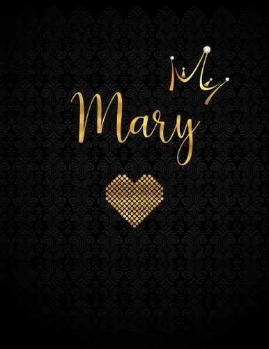 Mary: Personalized Black XL Journal with Gold Lettering, Girl Names/Initials 8.5x11, Journal Notebook with 110 Inspirational Quotes, Journals to Write In for Women (Notebooks and Journals)