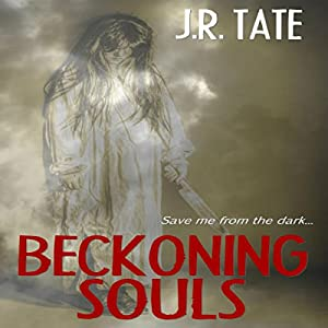 Beckoning Souls Audiobook