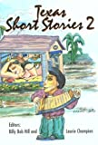 img - for Texas Short Stories 2 (American Regional Book Series Volume 7) book / textbook / text book