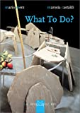 What to Do?, Mario Merz and Marosia Castaldi, 8877571667