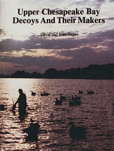 Upper Chesapeake Bay Decoys and Their Makers by Brand: Schiffer Pub Ltd