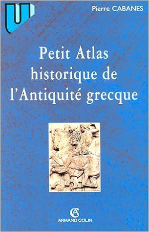 Lire en ligne Petit Atlas historique de l'Antiquité grecque pdf