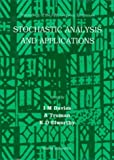 Stochastic Analysis and Applications 9789810225605