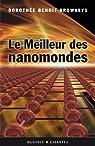 Le meilleur des nanomondes par Benoit Browaeys