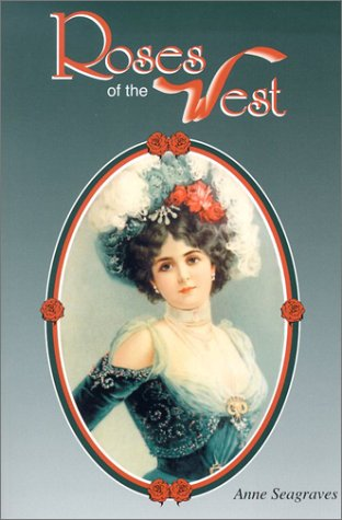 Read Online Roses of the West (Images of America) ebook