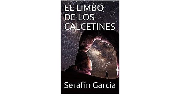 Amazon.com: EL LIMBO DE LOS CALCETINES (Spanish Edition) eBook: Serafín García, Ricardo Sabatés: Kindle Store