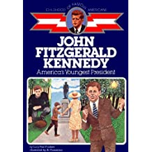John Fitzgerald Kennedy: America's Youngest President