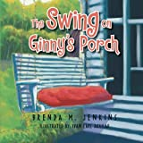 The Swing on Ginny's Porch, Brenda M. Jenkins, 1493128027
