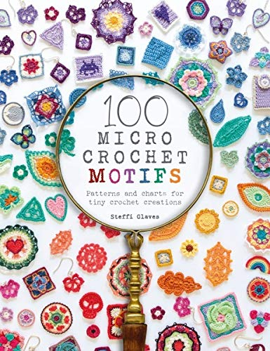 Book Cover: 100 Micro Crochet Motifs: Patterns and charts for tiny crochet creations