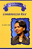img - for Condoleezza Rice (Blue Banner Biographies) book / textbook / text book