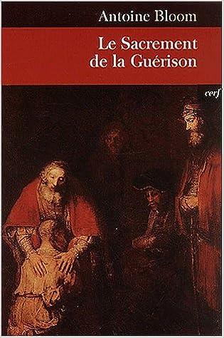 Le Sacrement de la Guérison pdf