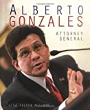 img - for Alberto Gonzales: Attorney General (Gateway Biographies) book / textbook / text book