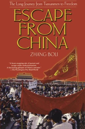 Read Online Escape from China: The Long Journey From Tiananmen to Freedom pdf epub
