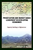 Privatization of Market-Based Leadership, Bahaudin Mujtaba, 1595265511
