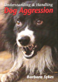 Understanding and Handling Dog Aggression