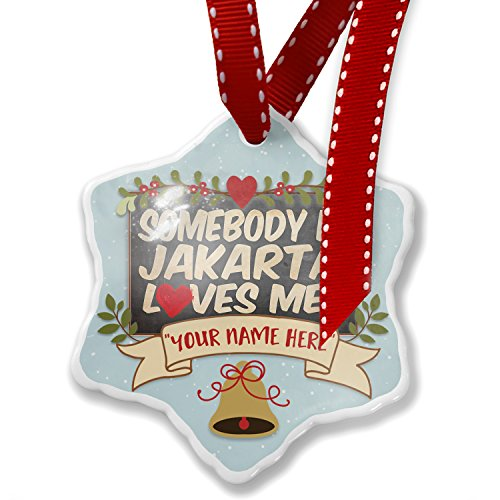 Add Your Own Custom Name, Somebody in Jakarta Loves me, Indonesia Christmas Ornament NEONBLOND by NEONBLOND