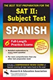 img - for SAT II: Spanish Reading Test (REA) -- The Best Test Prep for the SAT II (Test Preps) book / textbook / text book