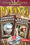 Bonanza: Desert Justice/Badge Without Honor