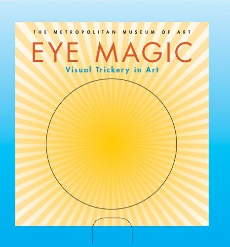 Eye Magic: Visual Trickery in Art ebook