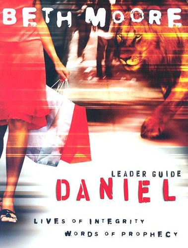 Daniel - Leader Guide: Lives of Integrity, Words of ()