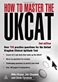 How to Master the UKCAT, Mike Bryon and Jim Clayden, 0749456906
