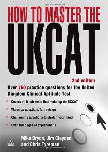 How to Master the UKCAT: Over 750 Practice Questions for the United Kingdom Clinical Aptitude Test (Elite Students Serie