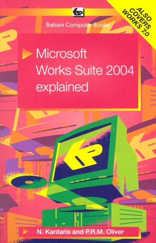 Microsoft Works Suite 2004 Explained 2004 pdf