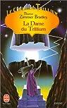 Le Cycle du Trillium, tome 4 : La Dame du Trillium par Bradley