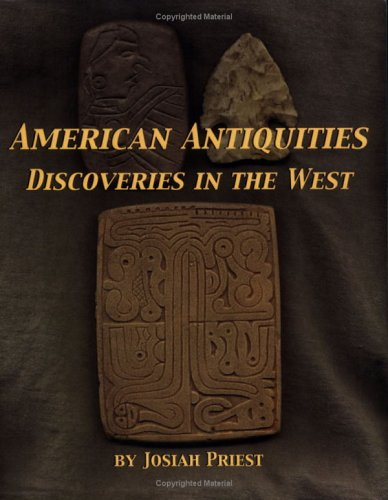 American Antiquities  Discoveries In The West