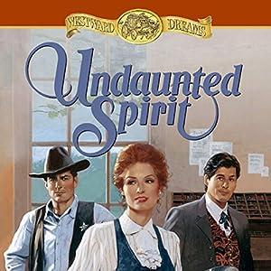 Undaunted Spirit Hörbuch