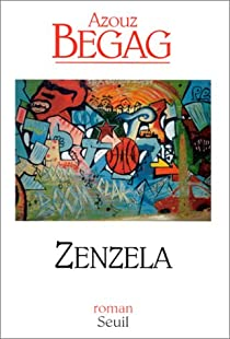 Zenzela par Begag