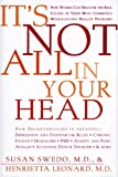 It's Not All in Your Head, Susan Anderson Swedo and Henrietta L. Leonard, 0062512862