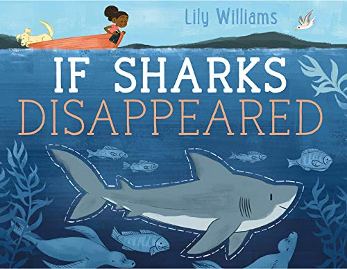 (If Sharks Disappeared (If Animals Disappeared))