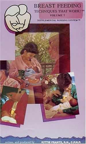 (Breastfeeding Techniques That Work! Volume 7 - Supplemental Nursing System [VHS])